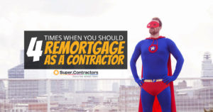 Remortgaging as a Contractor